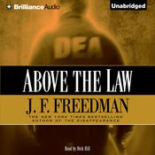 Above the Law, by J. F. Freedman