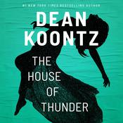 The House of Thunder Audiobook, by Dean Koontz