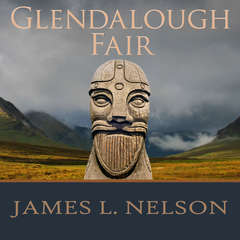 Glendalough Fair: A Novel of Viking Age Ireland Audiobook, by James L. Nelson