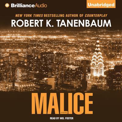 Malice Audiobook, by Robert K. Tanenbaum