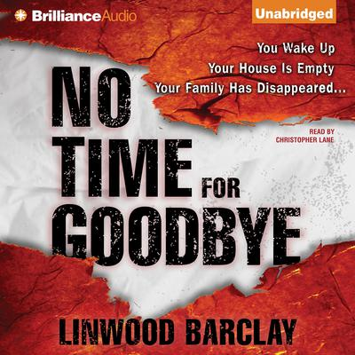 No Time for Goodbye Audiobook, by Linwood Barclay
