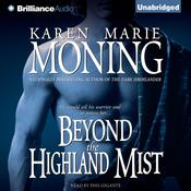 Beyond the Highland Mist, by Karen Marie Moning