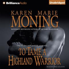 To Tame a Highland Warrior Audiobook, by