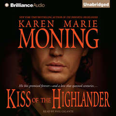 Kiss of the Highlander Audiobook, by Karen Marie Moning