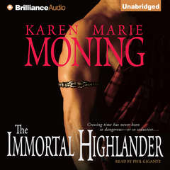 The Immortal Highlander Audiobook, by Karen Marie Moning
