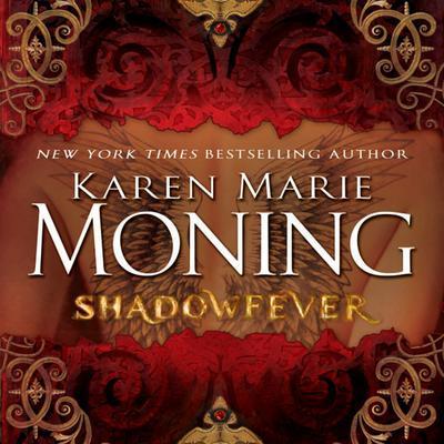 Shadowfever Audiobook, by Karen Marie Moning
