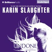 Undone Audiobook, by Karin Slaughter