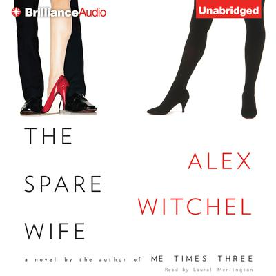 The Spare Wife Audiobook, by Alex Witchel