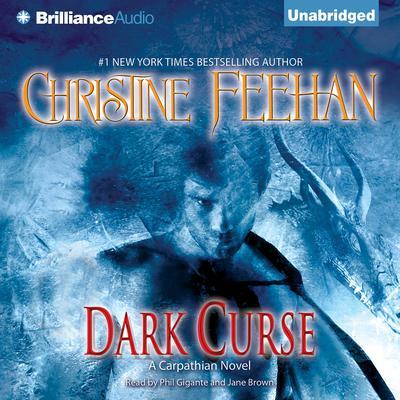 Dark Curse: A Carpathian Novel Audiobook, by Christine Feehan