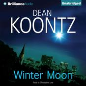 Winter Moon Audiobook, by Dean Koontz