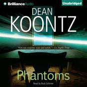 Phantoms Audiobook, by Dean Koontz