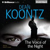 The Voice of the Night Audiobook, by Dean Koontz