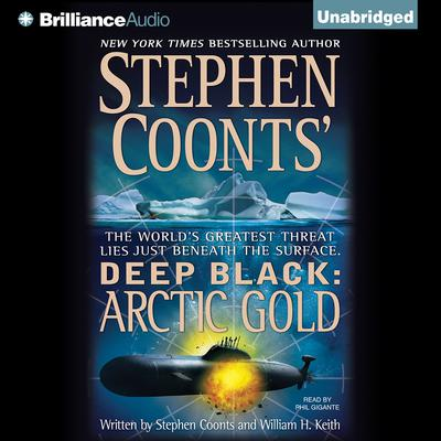 Arctic Gold Audiobook, by Stephen Coonts