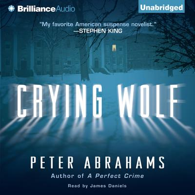 Crying Wolf Audiobook, by Peter Abrahams