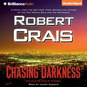 Chasing Darkness Audiobook, by Robert Crais