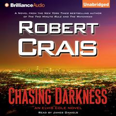 Chasing Darkness Audiobook, by Robert Crais