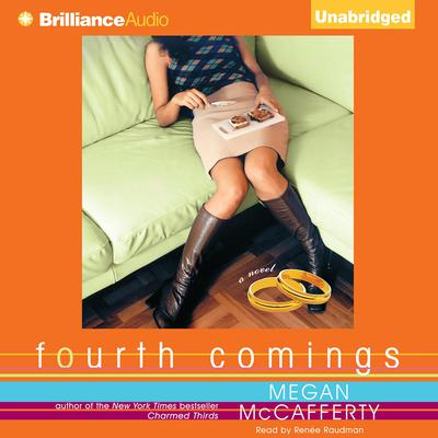 Fourth Comings: A Novel Audiobook, by Megan McCafferty
