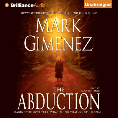 The Abduction Audiobook, by Mark Gimenez