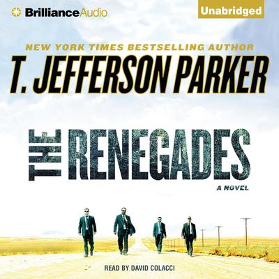 The Renegades Audiobook, by T. Jefferson Parker