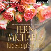 Tuesdays Child Audiobook, by Fern Michaels