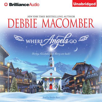 Where Angels Go Audiobook, by