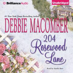 204 Rosewood Lane Audiobook, by Debbie Macomber