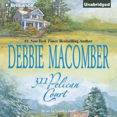311 Pelican Court Audiobook, by Debbie Macomber