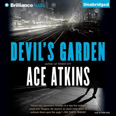 Devils Garden Audiobook, by Ace Atkins