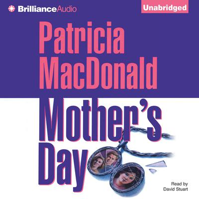 Mothers Day Audiobook, by Patricia MacDonald