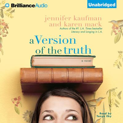 A Version of the Truth Audiobook, by Jennifer Kaufman