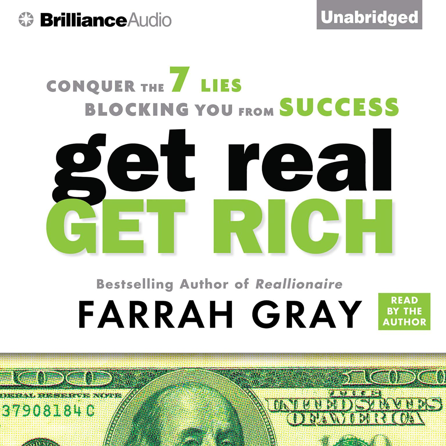 Printable Get Real, Get Rich: Conquer the 7 Lies Blocking You from Success Audiobook Cover Art