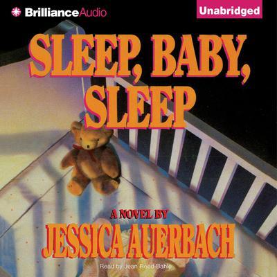 Sleep, Baby, Sleep Audiobook, by Jessica Auerbach