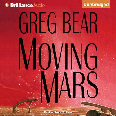 Moving Mars Audiobook, by Greg Bear