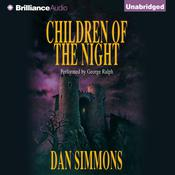 Children of the Night Audiobook, by Dan Simmons