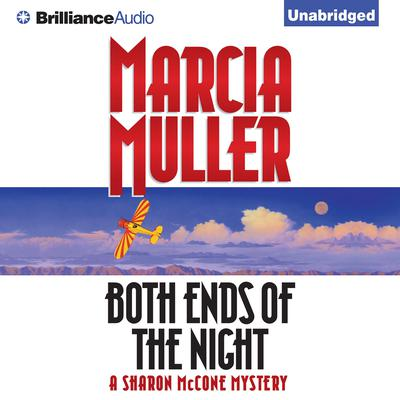 Both Ends of the Night Audiobook, by Marcia Muller