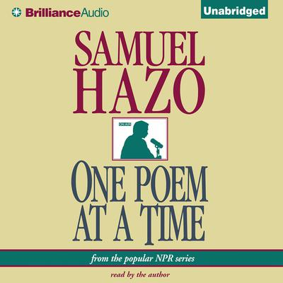 One Poem at a Time Audiobook, by Samuel Hazo