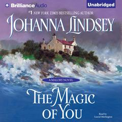 The Magic of You Audiobook, by Johanna Lindsey