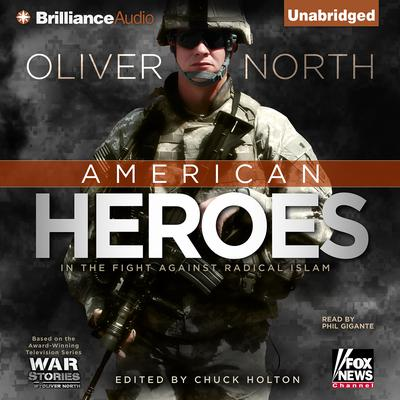 American Heroes: On the Homefront Audiobook, by Oliver North