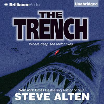 The Trench Audiobook, by Steve Alten