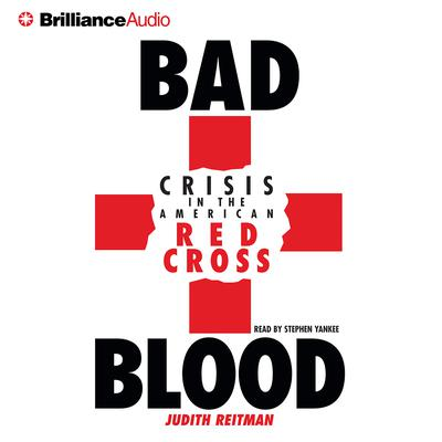 Bad Blood (Abridged) Audiobook, by Judith Reitman