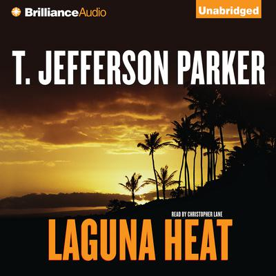Laguna Heat Audiobook, by T. Jefferson Parker