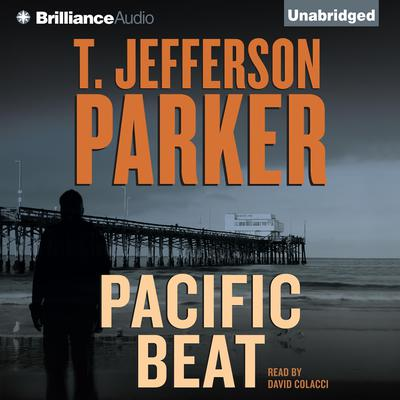 Pacific Beat Audiobook, by T. Jefferson Parker