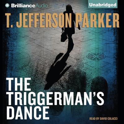 The Triggermans Dance Audiobook, by T. Jefferson Parker
