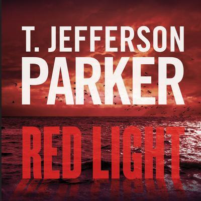 Red Light Audiobook, by T. Jefferson Parker