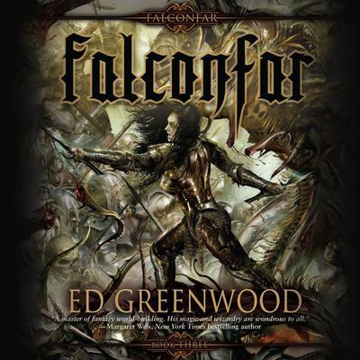 Falconfar Audiobook, by Ed Greenwood