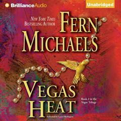 Vegas Heat Audiobook, by Fern Michaels