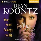 Your Heart Belongs to Me, by Dean Koontz