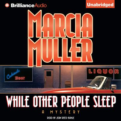 While Other People Sleep Audiobook, by Marcia Muller