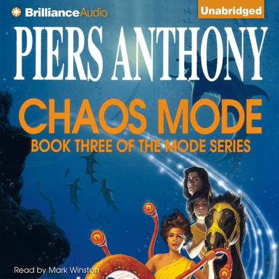 Chaos Mode Audiobook, by Piers Anthony