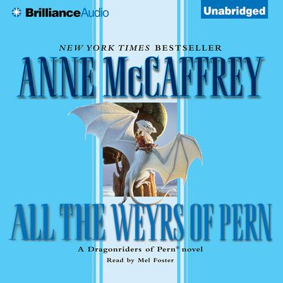 All the Weyrs of Pern Audiobook, by Anne McCaffrey